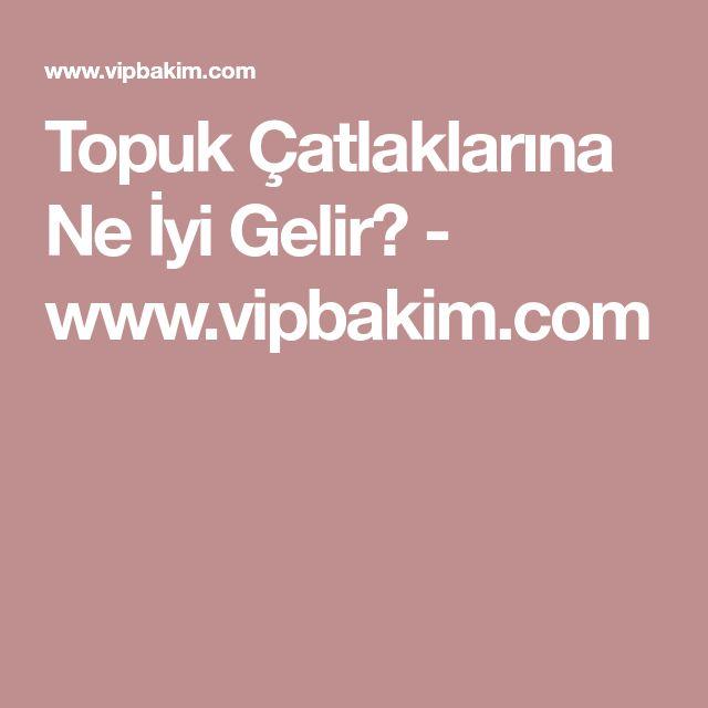 Topuk Çatlaklarına Ne İyi Gelir? - www.vipbakim.com