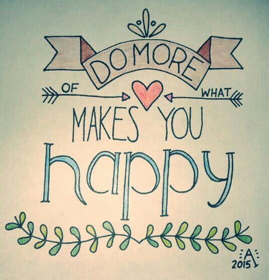 U2022Selfmade Letteringu2022 Do More Of What Makes You Happy / Handlettering /  Sprüche /