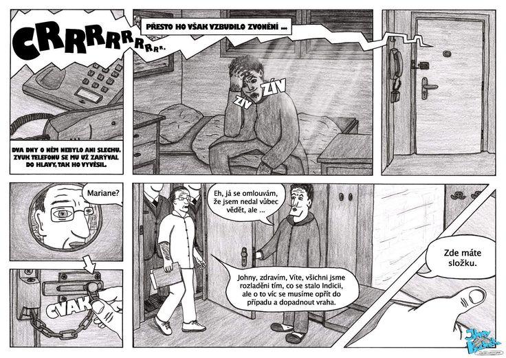 Třicátá druhá část, buzení Johnyho.  Johny Bouchačka má i oficiální stránky: http://bouchacka.weebly.com/
