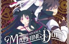 FUNimation Reveals 'Unbreakable Machine Doll' Anime Dub Cast, Trailer, Packaging