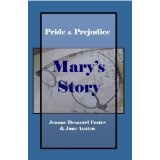 Pride and Prejudice: Mary's Story (Kindle Edition)By Jeanne Desautel Foster