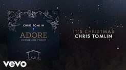 it's christmas chris tomlin - YouTube