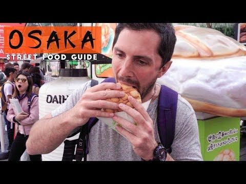 Osaka Japan Street Food Guide – YouTube