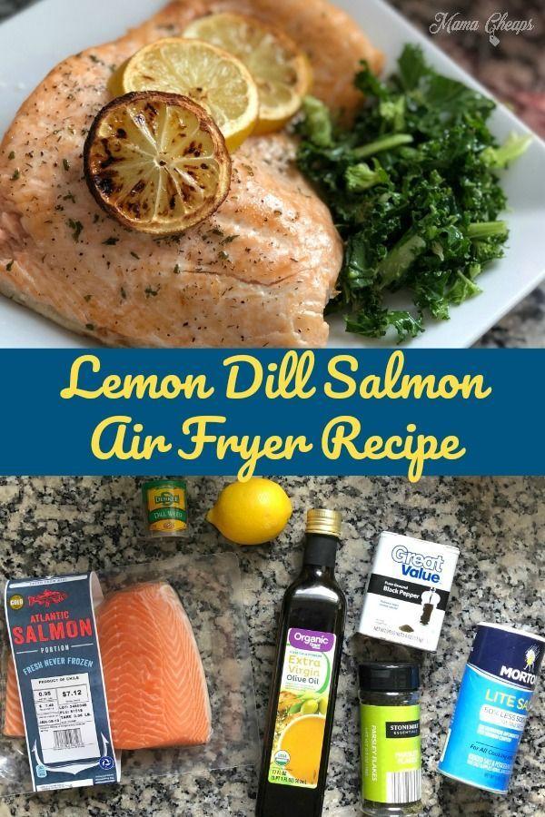 Lemon Dill Salmon Air Fryer Recipe Lemon Dill Salmon Air Fryer