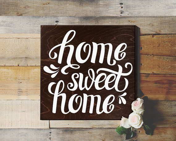 Home Sweet Home / Home Decor : This phrase often runs through my head when I walk in the front door and I love my sanctuary...home sweet home. This
