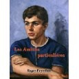 """My favorite french book by far since i am 18. """"Les Amitiés Particulières"""" from Roger Peyrefitte."""