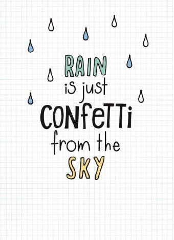 Rain is just confetti from the sky. #Hallmark #HallmarkNL #wenskaart #versvandepers