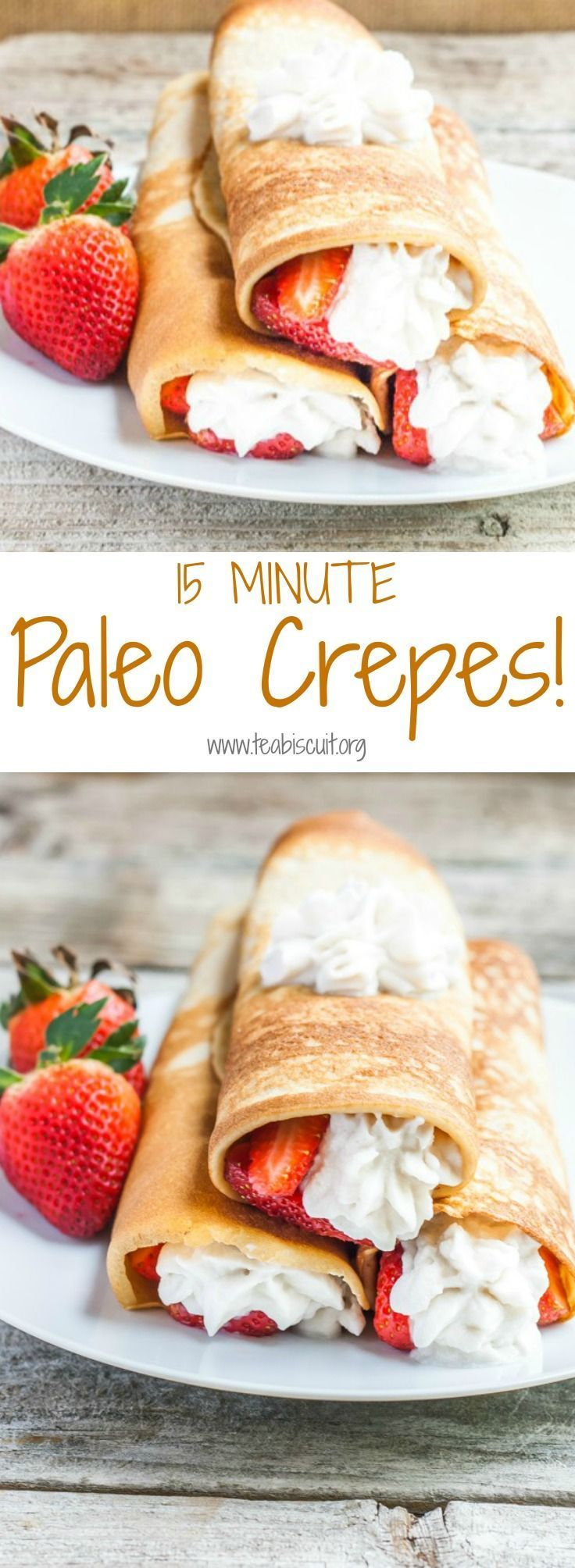 So fast and easy, make Paleo crepes in less than 15 Minutes! A Delicious Paelo Dessert made from scratch. Optional Coconut whipped cream recipe included!| Paleo | Grain Free | Gluten Free http://www.teabiscuit.org/paleo-crepes-with-strawberries/