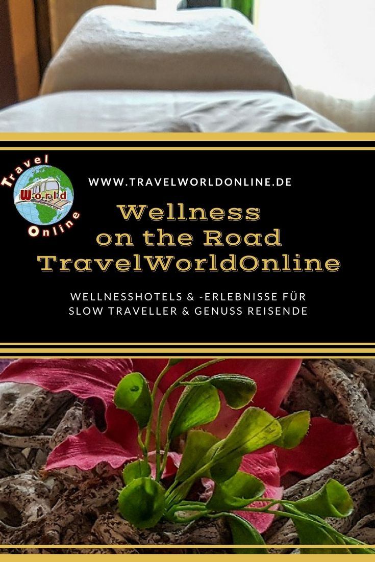 Wellnesshotels und -erlebnisse auf Reisen für Slow Traveller und Genuss Reisende