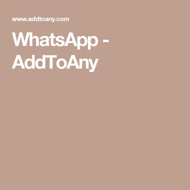 WhatsApp - AddToAny