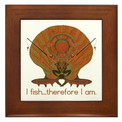 I fish therefore I am. Framed Tile $15.00
