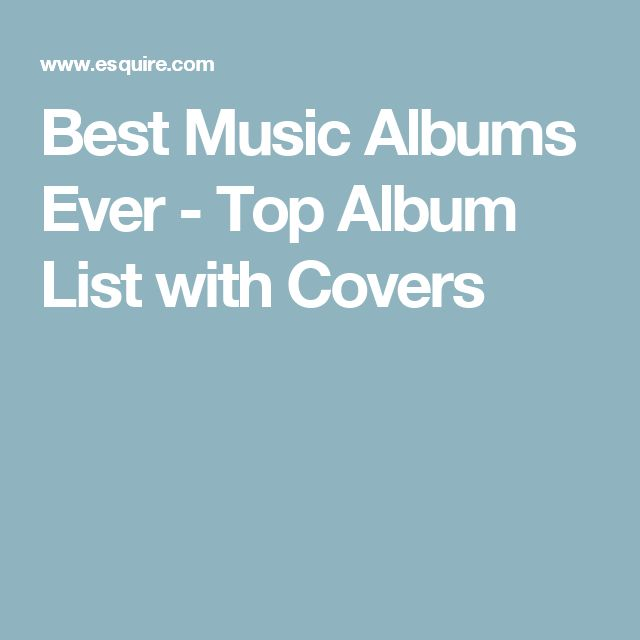 Best Music Albums Ever - Top Album List with Covers