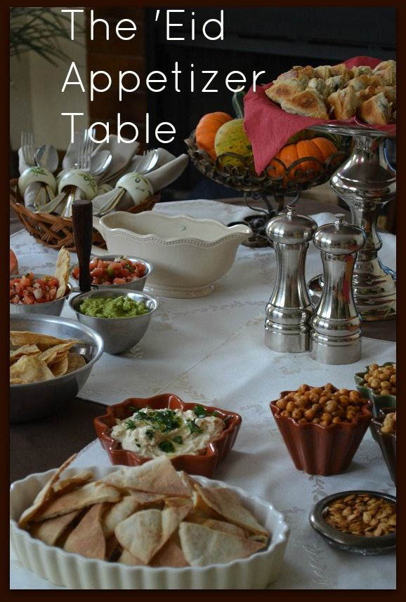 Create A Beautiful 'Eid Appetizer Table This Fall