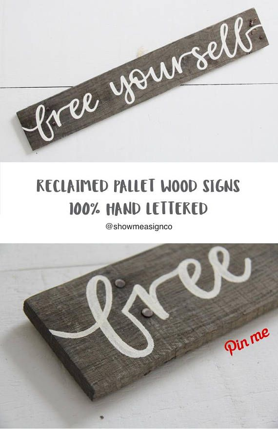 Reclaimed wood sign free yourself sign freedom