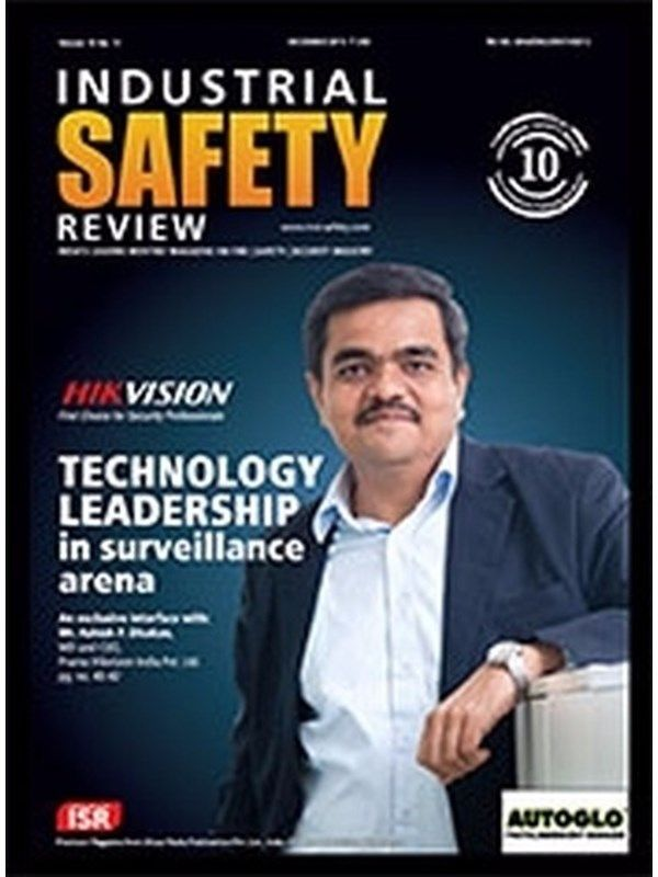 Industrial Safety Review January 2016 Issue- HIKVISION:Technology Leadership  #IndustrialSafetyReview #Technology #AshishPDhakan #ebuildin