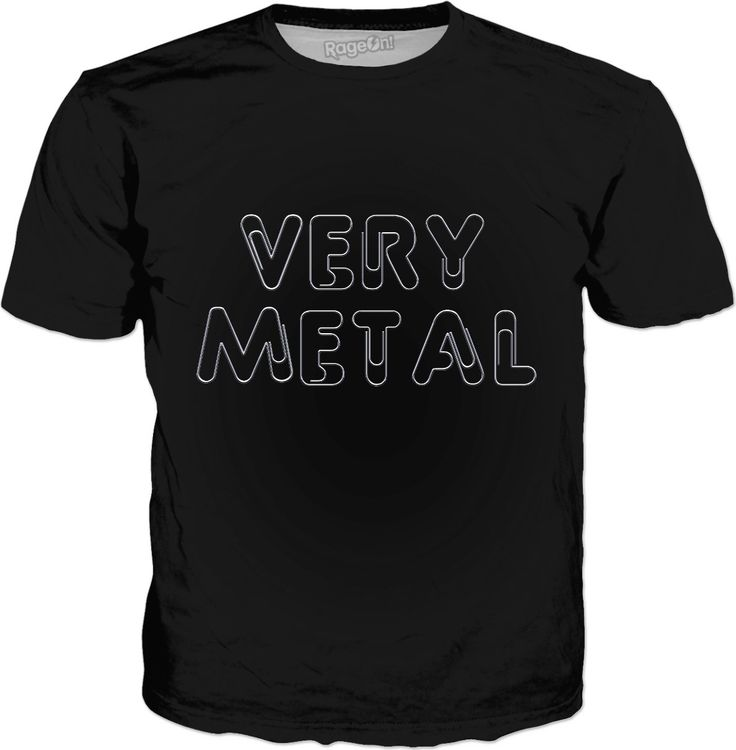 Check out my new product https://www.rageon.com/products/very-metal?aff=BSDc on RageOn!