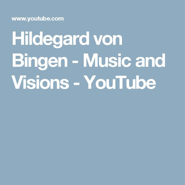 Hildegard von Bingen - Music and Visions - YouTube