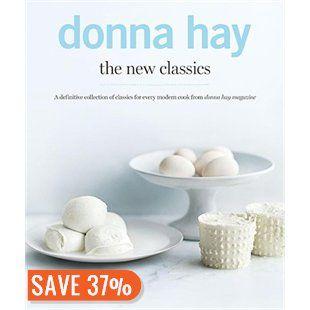 Donna Hay: The New Classics