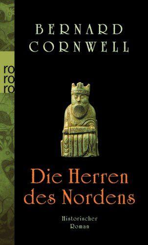 Die Herren des Nordens. Historischer Roman Die Uhtred-Serie, Band 3: Amazon.de: Bernard Cornwell, Karolina Fell: Bücher