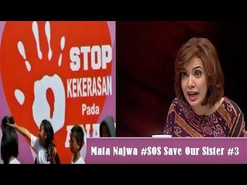 Mata Najwa Terbaru 18 Mei 2015 #SOS Save Our Sister Part 3