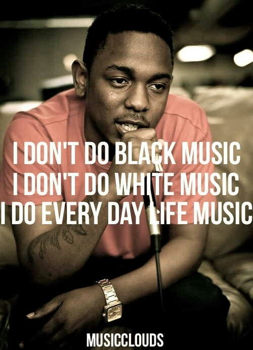 ... hip hop music is life music ive music genres music kendrick kendrick