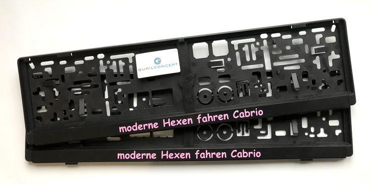 Lustig bedruckter Kennzeichenhalter mit Spruch: moderne Hexen fahren Cabrio #kennzeichenhalter #nummernschildhalter