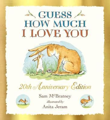 Guess+How+Much+I+Love+You+(20th+Anniversary+edition)
