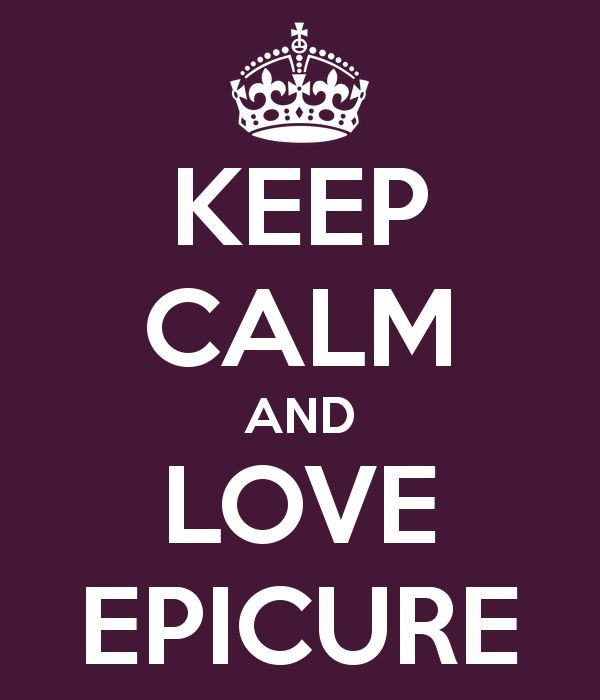 KEEP CALM AND LOVE EPICURE