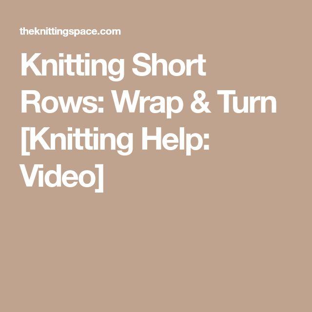 Knitting Short Rows: Wrap & Turn [Knitting Help: Video]