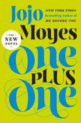 One Plus One by Jojo Moyes: Book Club, Single Mom, Worth Reading, Books Worth, Reading List, Chaotic Family