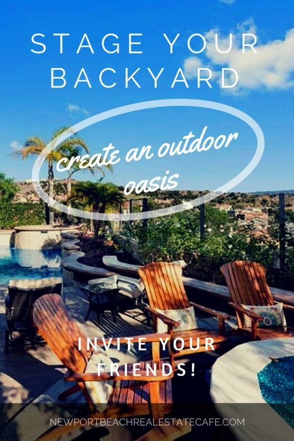 Don't forget to stage your backyard if you're selling your home...