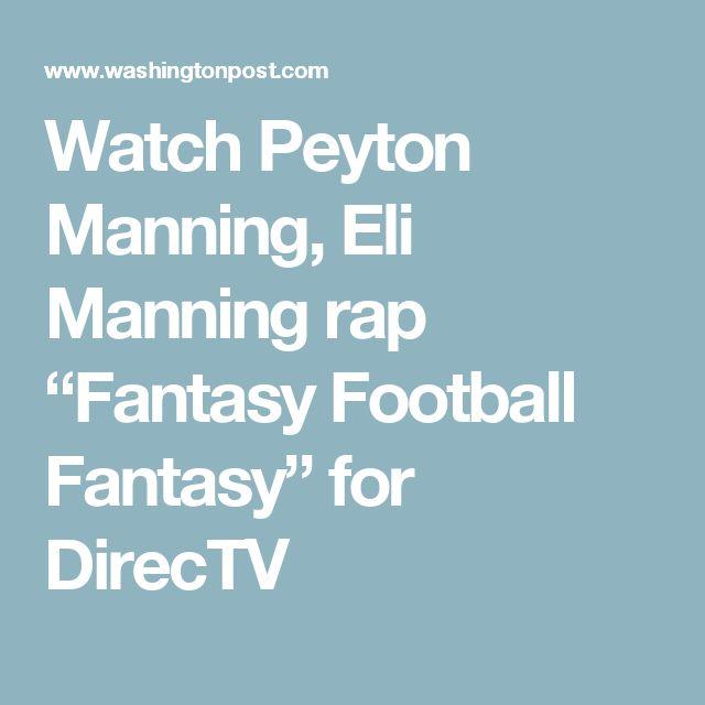 "Watch Peyton Manning, Eli Manning rap ""Fantasy Football Fantasy"" for DirecTV"