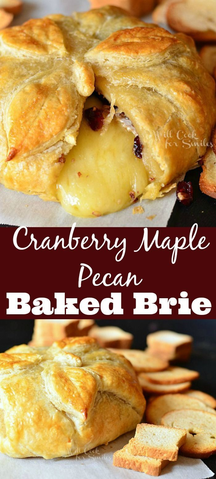 Cranberry Maple Pecan Baked Brie Soft Smooth Brie Cheese Pairs