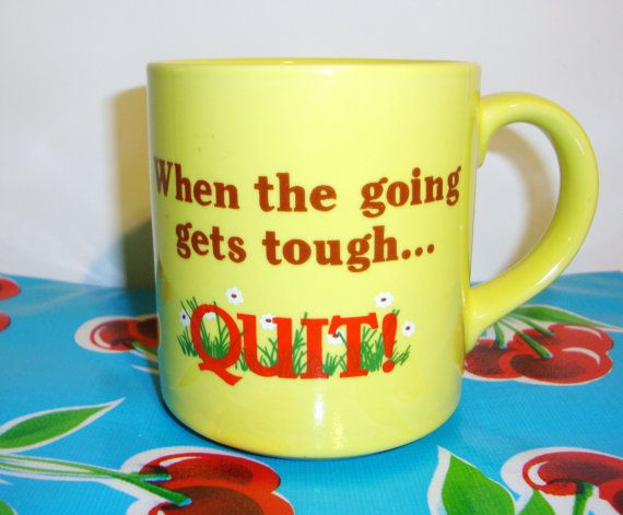 when the going gets tough the tough gets going essay