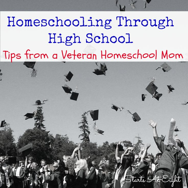 Homeschooling Through High School - Tips from a Veteran Homeschool Mom from Starts At Eight