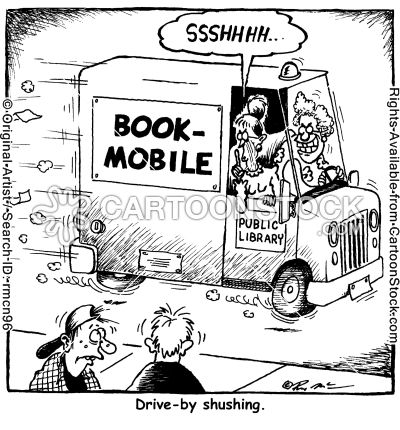 It's a drive-by shushing! Fair warning, it is a dangerous thing to shush a librarian