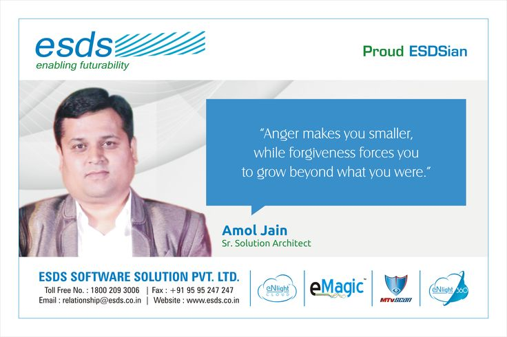 """""""Anger makes you smaller, while forgiveness forcs you to grow beyond what you were."""" - Amol Jain Sr. Solution Architect #Proud #ESDSian #ThoughtLeader ESDS - Fully Managed Datacenter & #CloudSolutions Company"""
