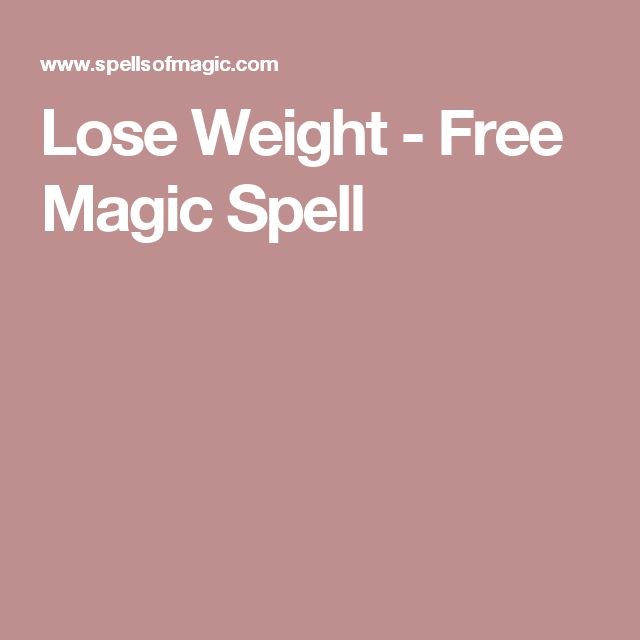 Lose Weight - Free Magic Spell