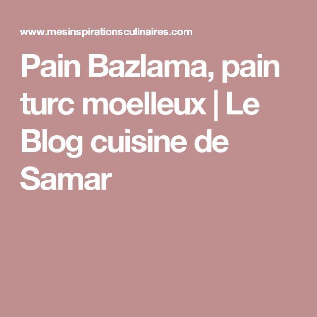 Pain Bazlama, pain turc moelleux | Le Blog cuisine de Samar