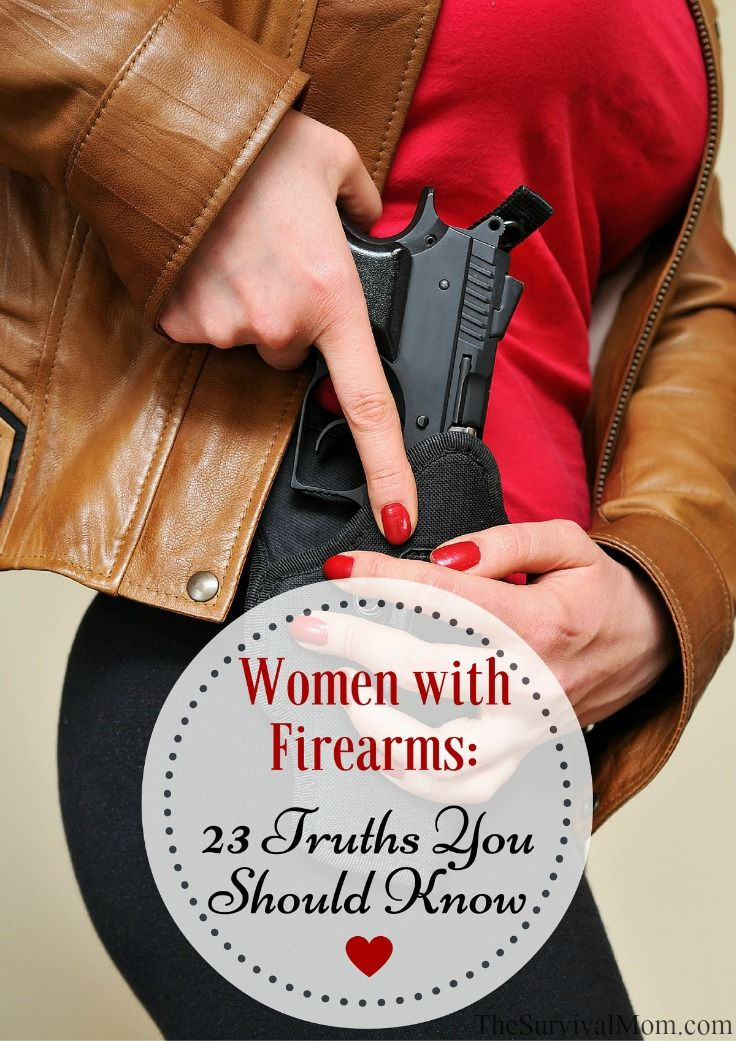 The number of women with firearms is growing by leaps and bounds. As such, there are a few truths you should know.