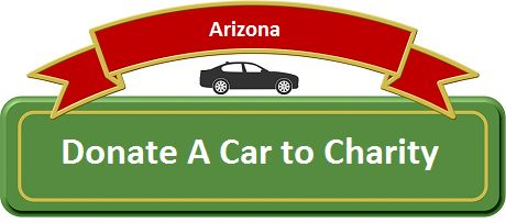 Donating a Car in Arizona (AZ) Donating a boat, suv, car, motorhome, ATV, moped, Truck, motorcycle or other Off-road vehicle to charity in Arizona, well known as the US' 48th …