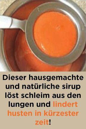 Dieser hausgemachte und natürliche sirup löst schleim aus den lungen und linde… Maria Steinberger