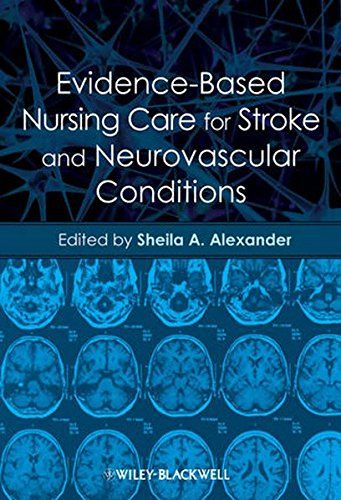 Evidence-Based Nursing Care for Stroke and Neurovascular Conditions