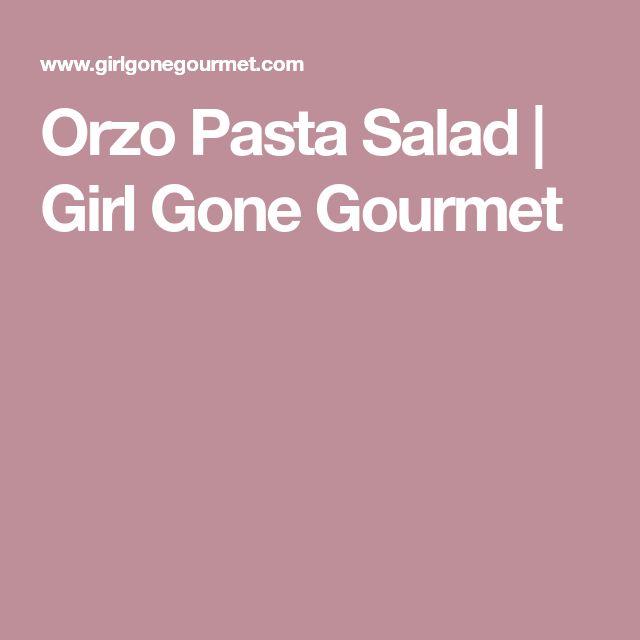 Orzo Pasta Salad | Girl Gone Gourmet