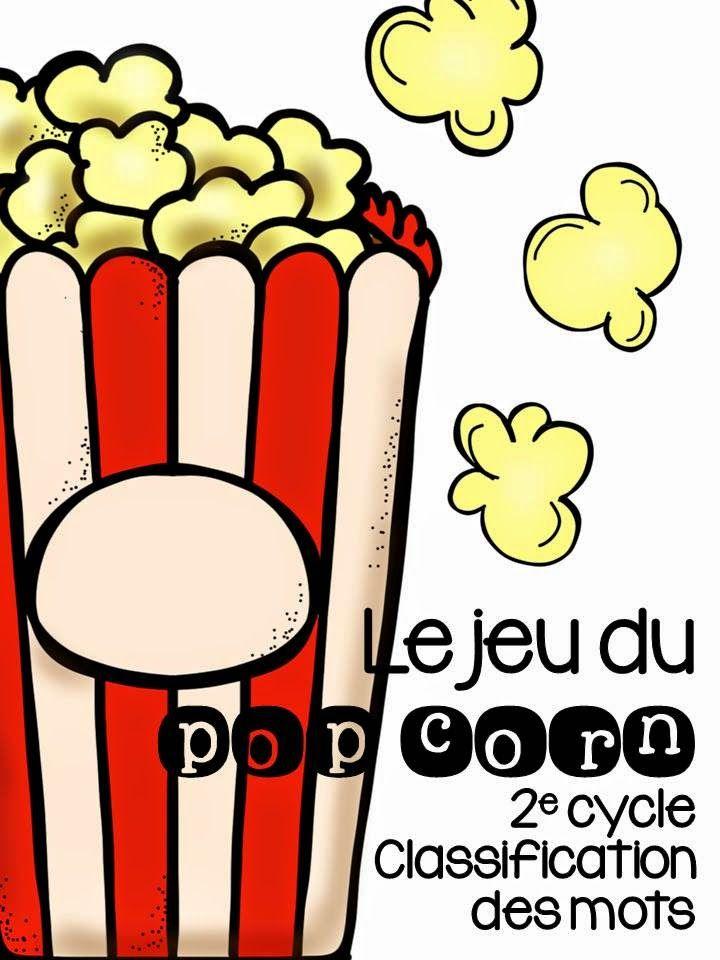 Les créations de Stéphanie: Le jeu du pop corn - Atelier de classification des mots (2e cycle)