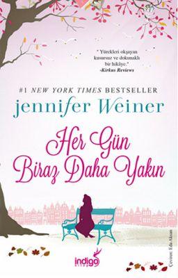 Her Gün Biraz Daha Yakın - Jennifer Weiner ePub PDF e-Kitap indir   Jennifer Weiner - Her Gün Biraz Daha Yakın ePub eBook Download PDF e-Kitap indir Jennifer Weiner - Her Gün Biraz Daha Yakın PDF ePub eKitap indir İkinci şans gerçek aşk ve akıp giden yaşam üzerine unutulmaz bir hikaye... Rachel ve Andy bir gece Acil Servis'te karşılaştıklarında sadece sekiz yaşındalardı. Doğuştan kalp rahatsızlığı olan Rachel ölümün kıyısında yaşarken Andy kolu kırılmış yalnız bir çocuktu. Bir daha asla…