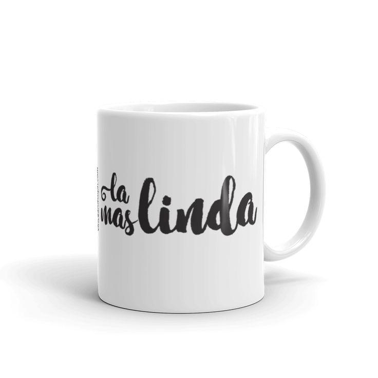 La Mas Linda Mug