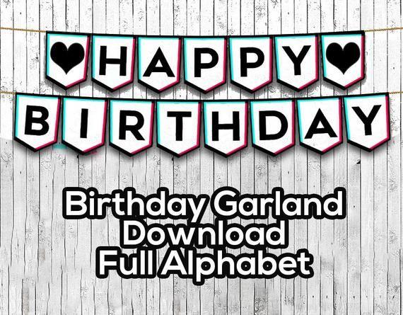 Birthday Banner Inspired By Tik Tok Full Alphabet Garland Etsy In 2021 Birthday Banner 30th Birthday Banner Printable Happy Birthday Banners