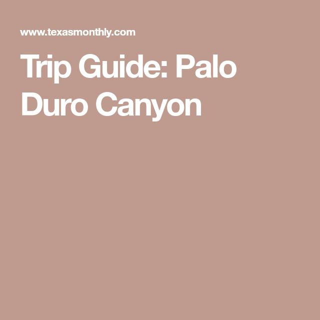 Trip Guide: Palo Duro Canyon