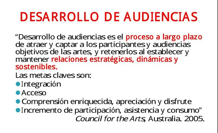 Formación de Audiencias. Council for the Arts, Australia. 2005